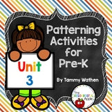 Pre-K Math Unit 3: Patterning