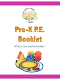 Pre-K P.E Booklet (99 Game and Activity Ideas)