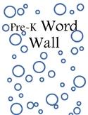Pre-K Preschool Word Wall