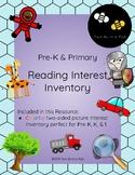 Pre-K & Primary Reading Interest Inventory