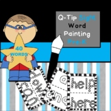 Pre-K Sight Word Q-Tip Painting | 40 Dolch Sight Words | 2 Letter styles| FUN!!