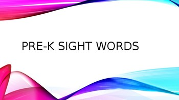 Pre-K Sight Words Power Point