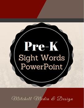 Pre-K Sight Words PowerPoint