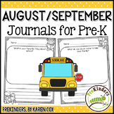 Pre-K Writing Journals: AUGUST/ SEPTEMBER