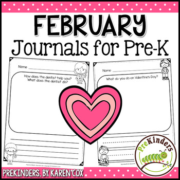 Pre-K Writing Journals: FEBRUARY