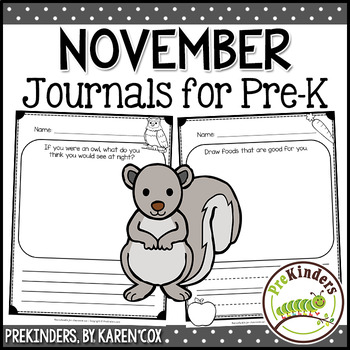 Pre-K Writing Journals: NOVEMBER