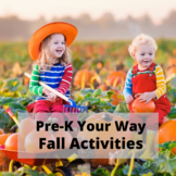 Pre-K YOUR Way: Fall Themed Activities