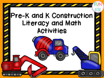 Pre-K and K Construction Literacy and Math Activities