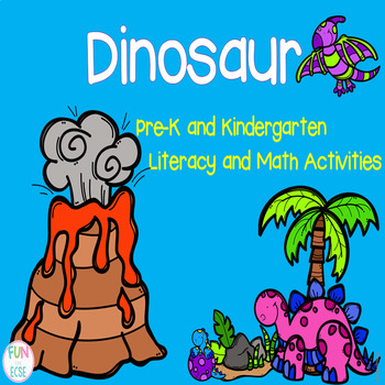 Dinosaurs Pre-K and Kindergarten Literacy and Math Activities by Fun ...