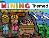 Pre-K and K Math and Literacy Activities: Mining Themed