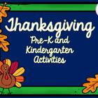 Pre-K and Kindergarten Thanksgiving Activities