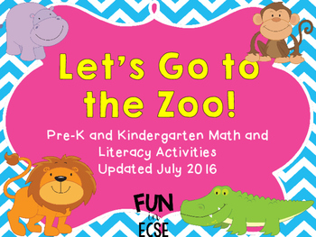 Let's Go to the Zoo Pre-K and Kindergarten Literacy and Math Activities