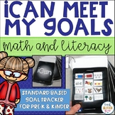 Kindergarten and Pre-k Standards | Goal Setting & Tracking for Math and Literacy