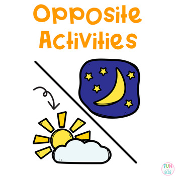 Pre-K and Kindergaren Opposite Activities