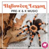 Pre-K and Kindergarten Halloween Music Lesson Plan - Spide