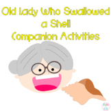 Pre-K and Kindergarten Was an Old Lady who Swallowed a Shell