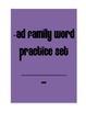 Pre-K and Kindergarten -ad family practice pack; CVC word practice