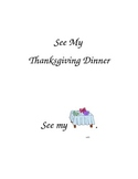 """Pre-K and Kindergarten sight word book.  """"See My Thanksgiv"""