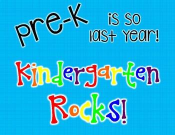 Pre-K is so last year, Kindergarten rocks printable sign (Pre-K - 6th Grade)