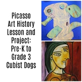 Pre-K to 3rd Art Lesson Pablo Picasso Cubist Dogs Art History and Lesson