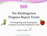 Pre-Kindergarten ELA Common Core Progress Report Forms