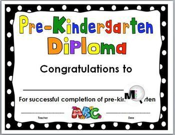 End of the Year Award - Pre-Kindergarten Diploma by Marcia Murphy
