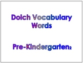 Pre-Kindergarten Dolch Vocabulary Sight Words PowerPoint a
