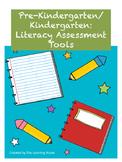 Pre-Kindergarten/Kindergarten Literacy Assessment Tools