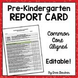 Pre-Kindergarten Report Card: Aligned with Common Core