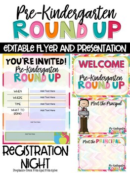 Pre-Kindergarten Round Up - Editable Flyer and Powerpoint for Registration Night