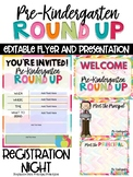 Pre-Kindergarten Round Up - Editable Flyer and Powerpoint