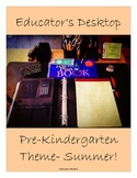 Pre-Kindergarten Thematic Unit- Summer