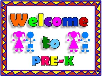 Pre -Kindergarten Welcome Sign