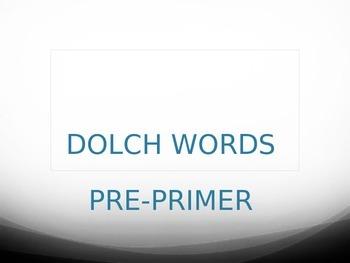 Pre-Kindergarten through first grade sight word powerpoint