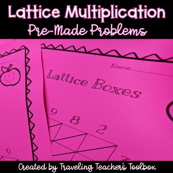 Pre-Made Lattice Multiplication Problems