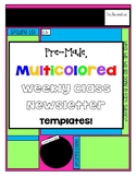 Pre-Made, Multicolored Class Newsletter Templates!