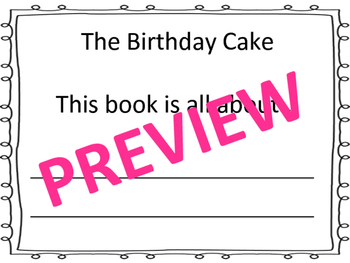 """The Birthday Cake"" Pre/Post Assessment CCSS RL.K.1, RI.K.7, SI.K.2"