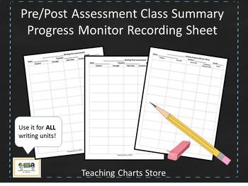 Pre/Post Assessment & Progress Monitor Recording Sheet for Writing Workshop