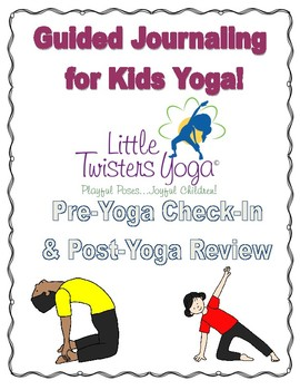 FREE SAMPLE: Pre- & Post- Kids Yoga Guided Journaling Activity
