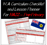 Pre-Primary HASS Western Australian Curriculum Checklist and Lesson Planner