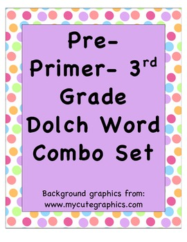 Pre-Primer- 3rd grade Dolch Word Combo Pack