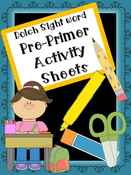 Dolch Pre-Primer Activity Sheets