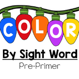 Pre-Primer Color by Sight Word:  Christmas Lights