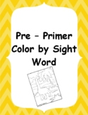 Pre-Primer Color by Sight Word