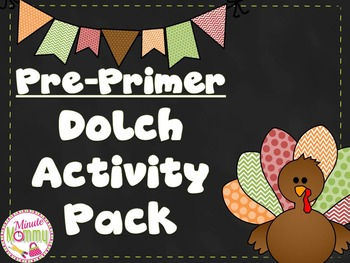 Pre-Primer Dolch Activity Pack {Thanksgiving Theme}