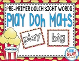Play Doh Mats: Pre-Primer Dolch {Popcorn}