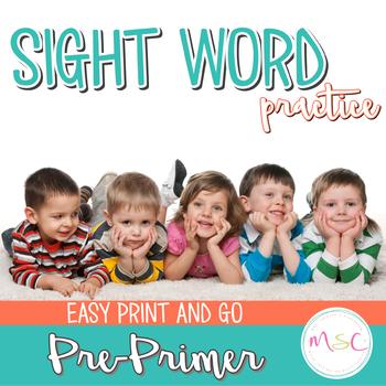 Sight Word Practice -- Pre-Primer