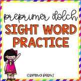 Pre Primer Dolch Sight Word Practice