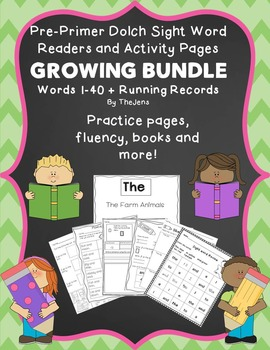 Sight Word Readers and Word Work GROWING BUNDLE Pre-Primer Dolch Words 1-40