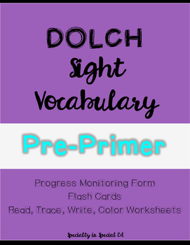 Pre-Primer Dolch Sight Word Vocabulary MEGA PACK!